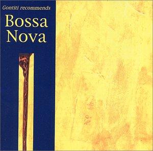 Gontiti recommends「Bossa Nova」